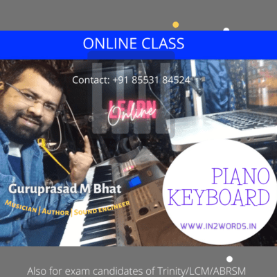 Guruprasad M Bhat, Musician, Author and Sound engineer, Online class, contact: +91 8553184524